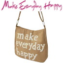 Make Everyday Happy LA BESACE ラ ブザスベージュ