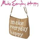 Make Everyday Happy LA BESACE ラ ブザスベージュ