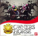 OWNERS HORSE 03 Booster (OH-03) BOX(Released)