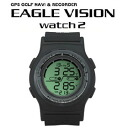 Watch type GPS golf navigator EAGLE VISION Watch2 eagle vision watch 2