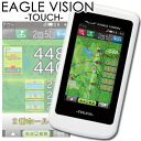 Touch panel GPS golf navigator EAGLE VISION TOUCH eagle vision touch