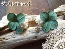 Shamrock 4 leaf clover and fell and was pretty ♪ fabric Flower Earrings 2005P13Dec14