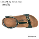 Birkenstock tatami Amalfi Black patent TATAMI by Birkenstock Amalfi blackpatent