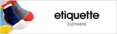 etiquette Clothiers(�������åȥ��?���㡼��)