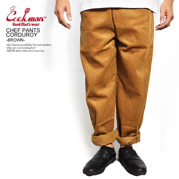 COOKMAN CHEF PANTS CORDUROY -BROWN-