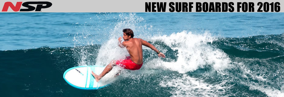NSP 2016 NEW SURFBOARD