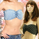 ◆ respond ◆ casual play tube bra denim or dot ☆ ♪ inner suit recommended.