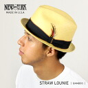 NEW YORK HAT Straw Louie (hat women's bamboo straw hats mens, New York Hat straw hat of ストロールイ 2124)