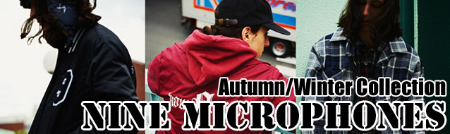 NINE MICROPHONES ナインマイクロフォンズ