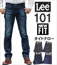 Appeared New series new fits 101 タイトナロージーンズ Lee 101. Lee / Lee / LM9305 _ 426 _ 436 _ 446
