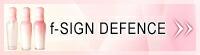 f-SIGN DEFENCE