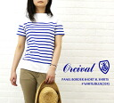 オーチバル ORCIVAL オーシバル PANEL BORDER SHORT SL SHIRTS RC-6779-0321201