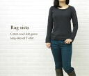 RAG SISTA( ラグシスタ) cotton wool slab gauze long sleeves T-shirt, RS-4161-1971202