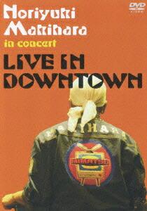 "Noriyuki Makihara in concert""LIVE IN DOWNTOWN""[YIBD-70041/2][DVD]"