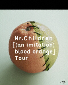 Mr.Children[(an imitation) blood orange]Tour[TFXQ-78113][Blu-ray/ブルーレイ]
