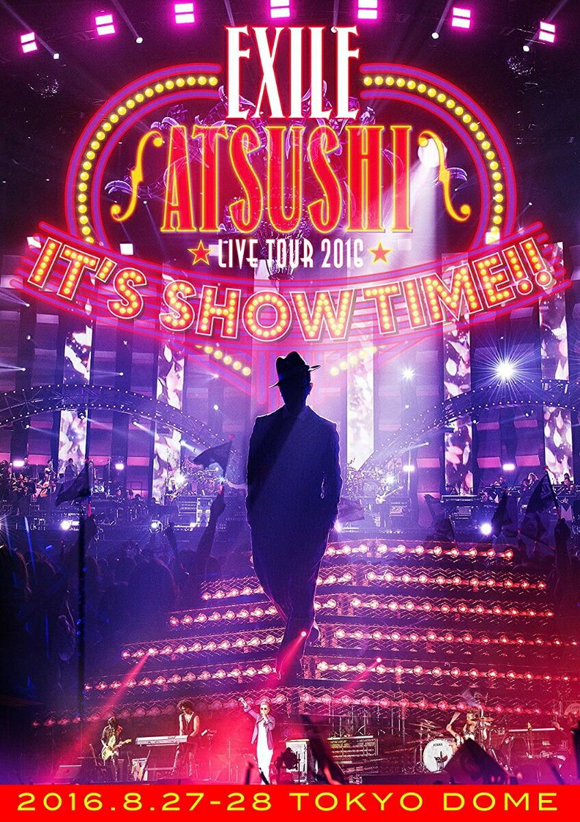 """邦楽 EXILE ATSUSHI LIVE TOUR 2016""""IT'S SHOW TIME!!""""[RZBD-86270/1][DVD]"""