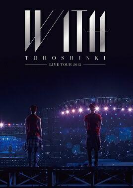 東方神起 LIVE TOUR 2015 WITH[AVBK-79278/9][DVD]