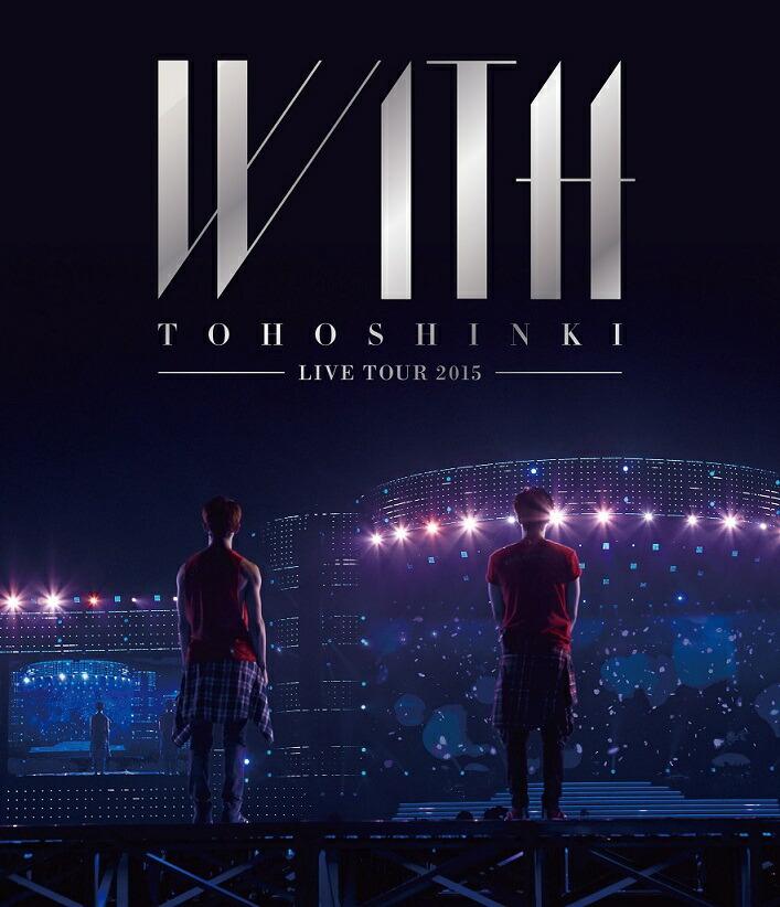 東方神起 LIVE TOUR 2015 WITH[AVXK-79280][Blu-ray/ブルーレイ]