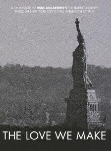 THE LOVE WE MAKE〜9.11からコンサート・フォー・ニューヨーク・シティへの軌跡[YMBA-10304][DVD]