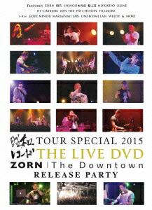 """昭和レコード TOUR SPECIAL 2015 & ZORN""""The Downtown""""RELEASE PARTY[SHWR-0041][DVD]"""