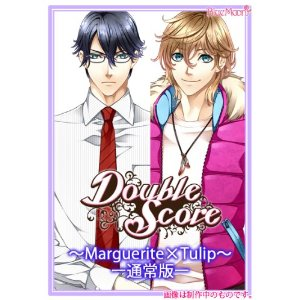 Double Score〜Marguerite×Tulip〜 [通常版]