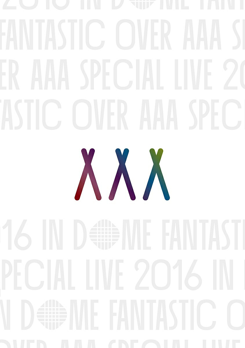 AAA Special Live 2016 in Dome -FANTASTIC OVER-[AVBD-92502/3][DVD] 製品画像