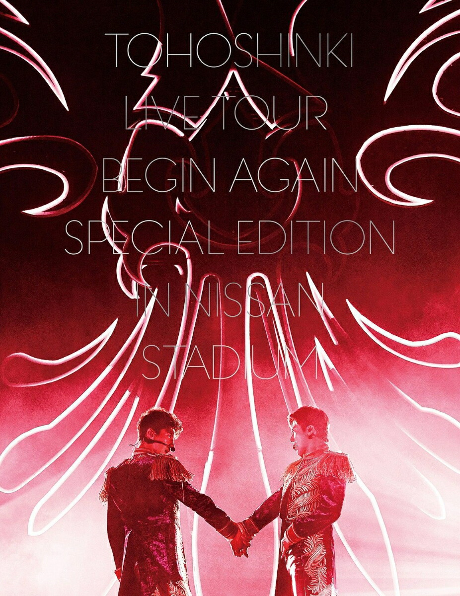 東方神起 LIVE TOUR 〜Begin Again〜 Special Edition in NISSAN STADIUM(初回生産限定盤)[AVXK-79524/5][Blu-ray/ブルーレイ]
