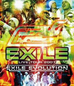 EXILE LIVE TOUR 2007 EXILE EVOLUTION[RZXD-46762][Blu-ray/ブルーレイ]