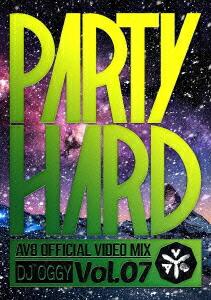 パーティ・ハード VOL.7 -AV8・オフィシャル・ビデオ・ミックス-[OGYDV-42][DVD] 製品画像