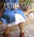 Petticoat♪