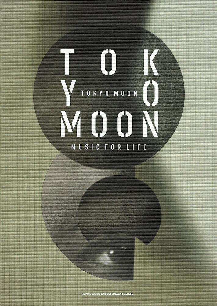 TOKYO MOON MUSIC FOR LIFE �����ߥ塼���å�