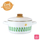 Leaf leaf enameled casserole 20 cm ( 3. 0 L ) ◆ ih support /ih 200 V / kitchen toy / cooking appliances / pots / white / porcelain enamel pot / enameled pot / lid / fire / weaning food / simple / stylish
