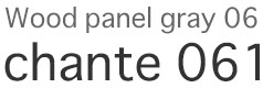 Wood panel gray06 - chante061