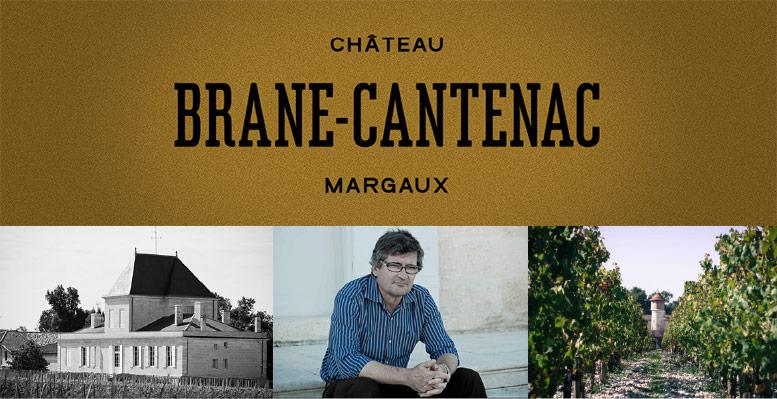 Chateau Brane Cantenac  シャトー・ブラーヌ・カントナック