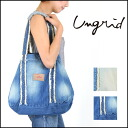 ungrid [アングリッド] our stock from early may, denim Tote BAG ladies bag tote bag cotton bags diaper bag blog [111421071401]