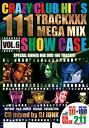 손에 넣지 않으면 후회해요! Crazy Club Hit's Vol.6 ( 111 Trackxxx Mega Mix Show Case ) + Bonus Mix DVD - DJ Junk