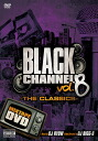 DJ KING DJ RYOW 선물로 거리 감각 全快 DVD! BLACK CHANNEL 8 - DJ RYOW
