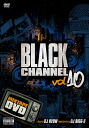 052 나고야에서 DJ RYOW 최신 DVD!! BLACK CHANNEL 10 - DJ RYOW