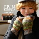Alane knit gloves / Lady's glove ◆ Erin Knitwear (Erin knitwear) Fair Isle knit 2WAY mitten of a Fair Isle handle of pictured with the woolen yarn that 100% of wool のほっこり gloves ♪ which became both a mitten and the ventage gloves was colorful