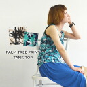 Resort style adopted in the inner ♪ as main • women's tops round neck long pattern Palm tree Palm tree layered look sleeveless shirt spring summer spring summer ◆ Palm tree print tank top