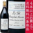 Louis Tete bojorainervo 2014 750 ML Nouveau find 4 or more 02P01Nov14