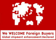 We welcome foreign buyers. Global shipment enhancement:declared.