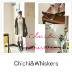 CHICHI&Whiskers