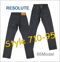 ■ RESOLUTE ( リゾルト ) 66 model JEANS 710-4-95 / 710-6-95 ( no ) ▼! Cash on delivery fee free! ▼