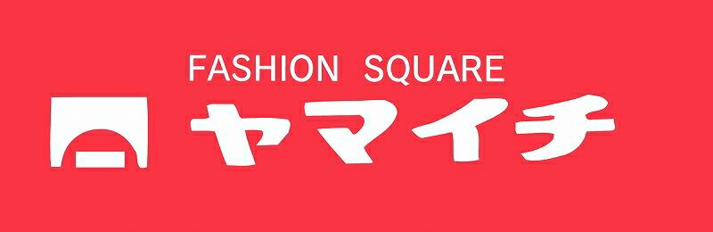 FASHION SQUARE ヤマイチ:新規オープン セール実施中!!