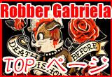 robber gabriela �ȥåץڡ���