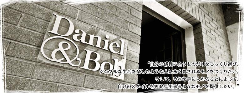 Daniel&Bob ���˥�����ܥ�