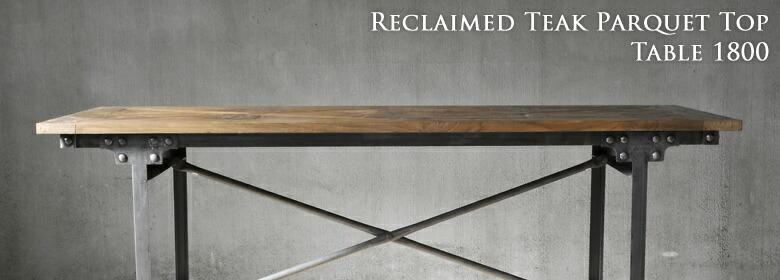 リクレイムドチークパーケットトップテーブル1800のイメージ