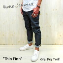 "Popular model raised was not of ""DRY"" (Nudie jeans) NUDIE JEANS THIN FINN color: ORG. DRY TWILL THINFINN"