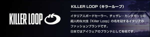 KILLER LOOP�ʥ��顼�롼�ס�